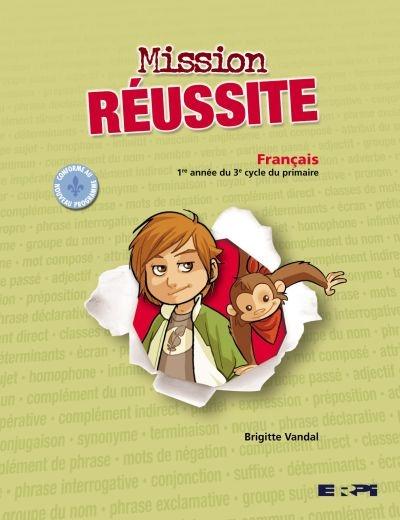 Mission Reussite Cahier Francais 5e Annee Du Primaire