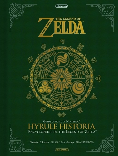 Zelda (The Legend of Zelda) - Hyrule Historia | 9782302030466 | Informatique