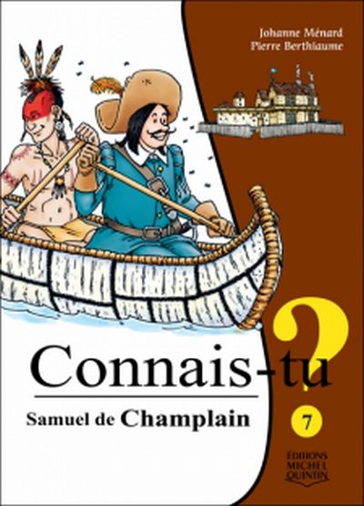 Samuel de Champlain  | 9782894355275 | Documentaires