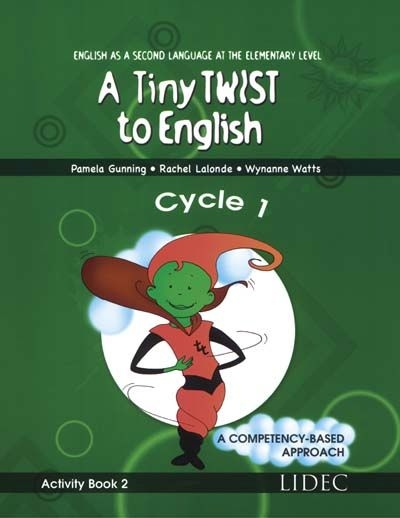 A tiny twist to English - Activity book 2 - Cycle 1 | 9782760856189 | Cahier d'apprentissage - 1ère année