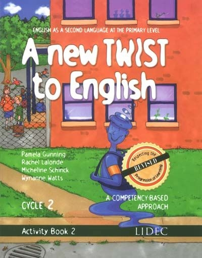 A new twist to English - Activity book 2 - 2e cycle primaire | 9782760856271 | Cahier d'apprentissage - 4e année