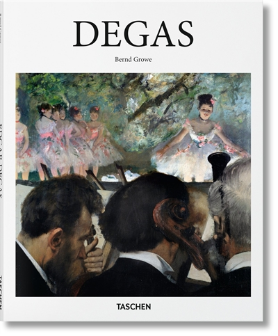Edgar Degas, 1834-1917 | 9783836532709 | Arts