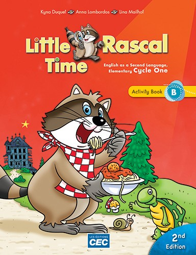 Little Rascal Time - Activity Book B 2e édition | 9782761794916 | Cahier d'apprentissage - 2e année