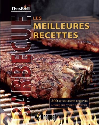 Meilleures recettes au barbecue les 9782896541546 - Annulation commande cuisine ...