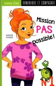 Mission pas possible, T.01 | 9782897391478 | Romans 6 à 8 ans