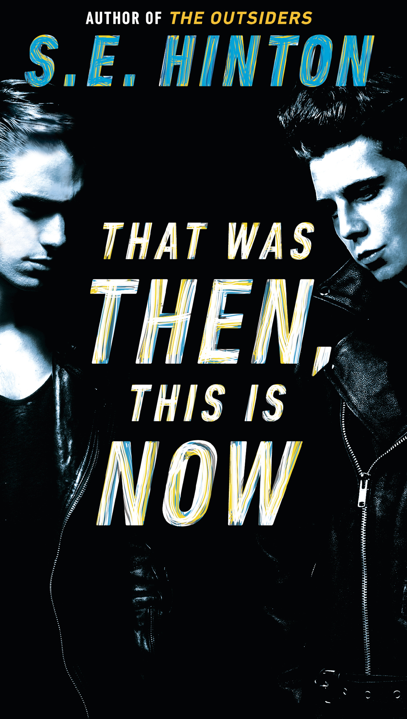 That was then this is now | Novel