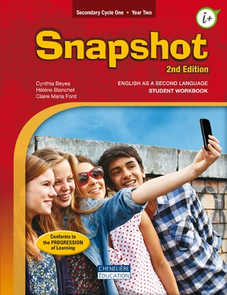 Snapshot - Cycle one, year two : student workbook - Secondaire 2 | 9782765052159 | Cahier d'apprentissage - Secondaire 2