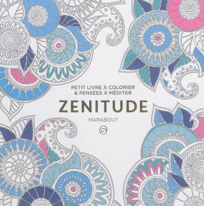 Zenitude 9782501113335 Mandalas Et Coloriage Adulte Librairie