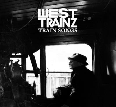 West Trainz - Trains songs CD | Anglophone