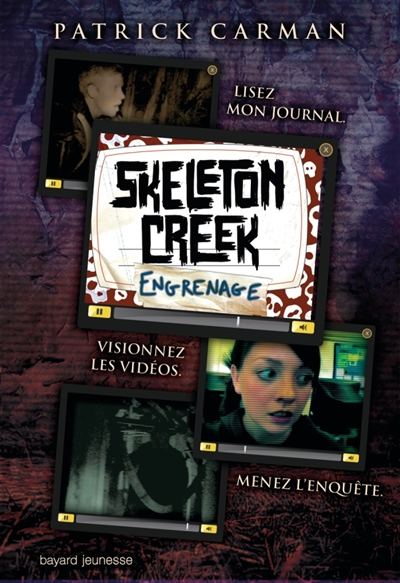 Skeleton creek T.02 - Engrenages | 9782747033633 | Romans 12 à 14 ans